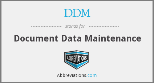 DDM - Document Data Maintenance