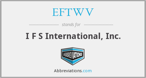 What does EFTWV stand for?