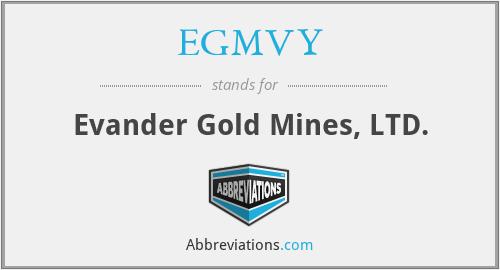 EGMVY - Evander Gold Mines, LTD.