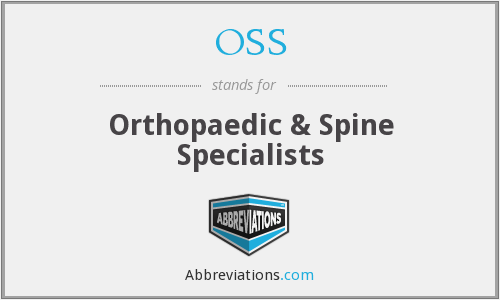OSS - Orthopaedic & Spine Specialists