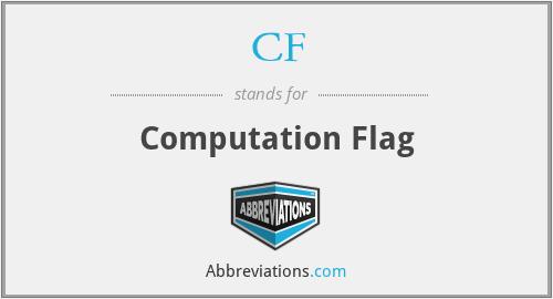 CF - Computation Flag