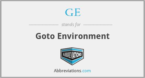GE - Goto Environment