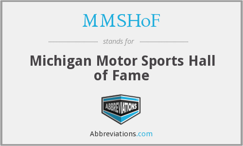 What does MMSHOF stand for?
