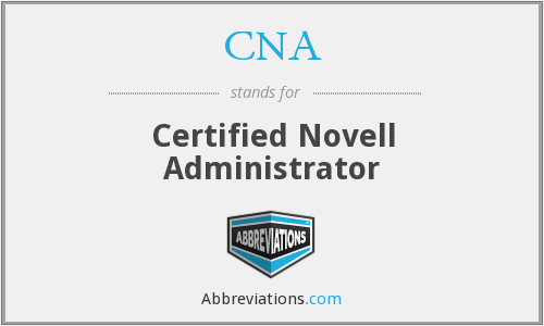 CNA - Certified Novell Administrator