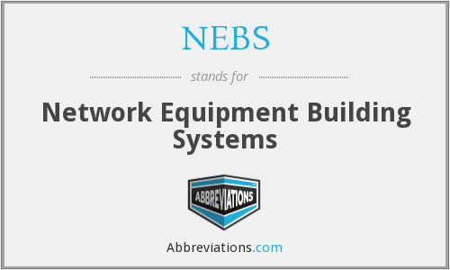 NEBS - Network Equipment Building Systems