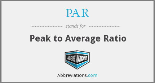 PAR - Peak to Average Ratio