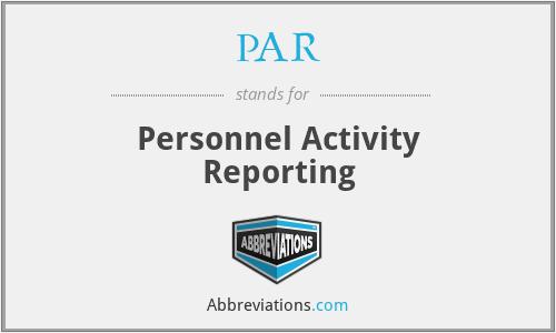 PAR - Personnel Activity Reporting