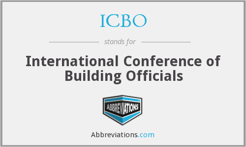 ICBO - International Conference of Building Officials