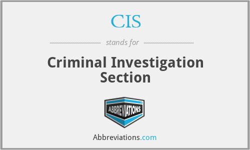 CIS - Criminal Investigation Section