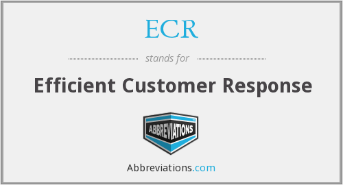 ECR - Efficient Customer Response