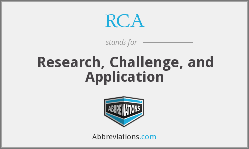 RCA - Research, Challenge, and Application