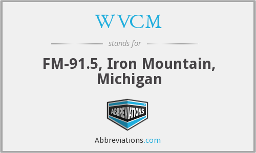WVCM - FM-91.5, Iron Mountain, Michigan