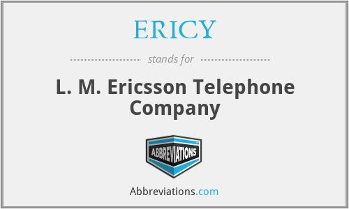 ERICY - L. M. Ericsson Telephone Company