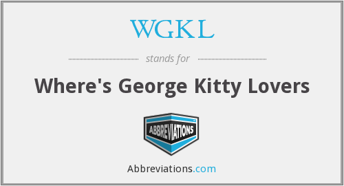 WGKL - Where's George Kitty Lovers