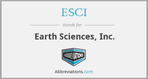 ESCI - Earth Sciences, Inc.