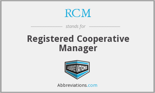 RCM - Registered Cooperative Manager