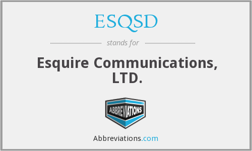 What does ESQSD stand for?