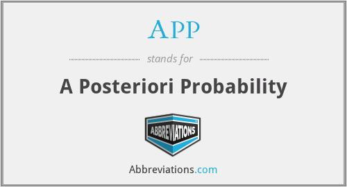APP - A Posteriori Probability