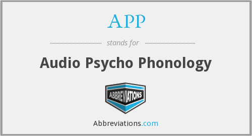 APP - Audio Psycho Phonology