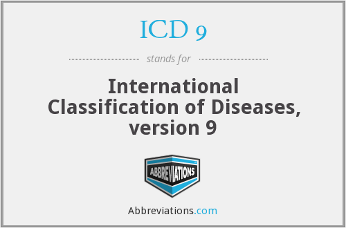 What does ICD 9 stand for?