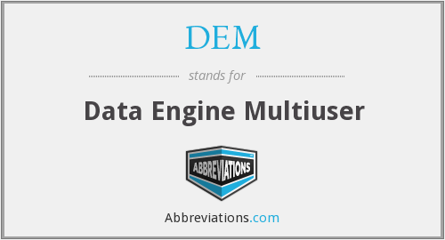 DEM - Data Engine Multiuser
