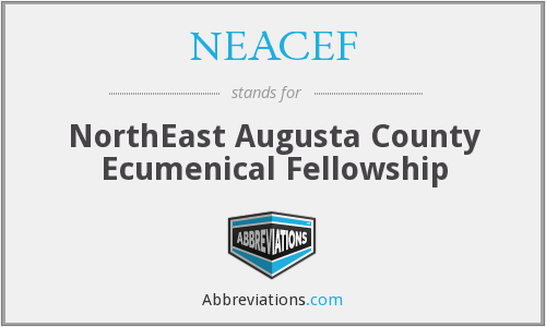 NEACEF - NorthEast Augusta County Ecumenical Fellowship