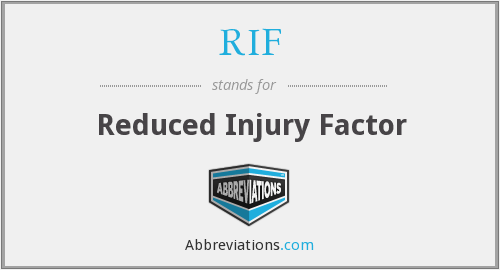 RIF - Reduced Injury Factor
