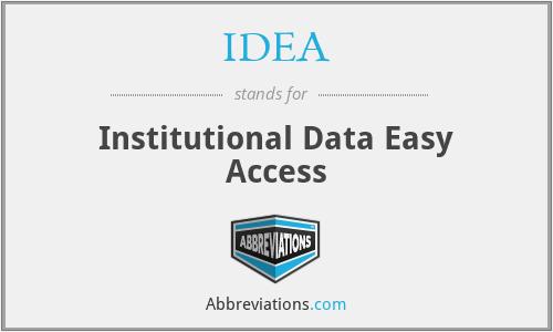 IDEA - Institutional Data Easy Access
