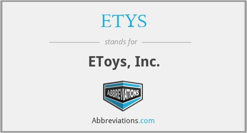 ETYS - EToys, Inc.