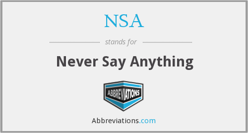 NSA - Never Say Anything