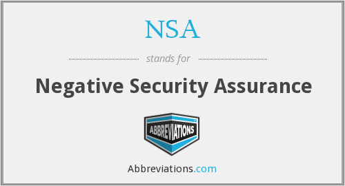 NSA - Negative Security Assurance
