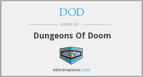 DOD - Dungeons Of Doom