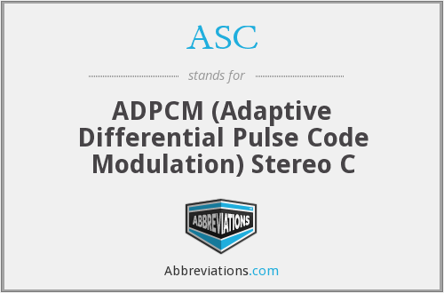 ASC - ADPCM (Adaptive Differential Pulse Code Modulation) Stereo C
