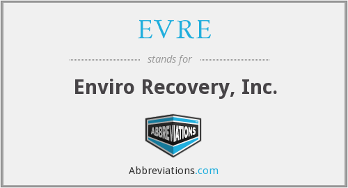 What does EVRE stand for?