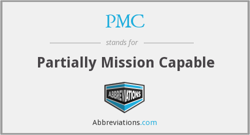 PMC - Partially Mission Capable