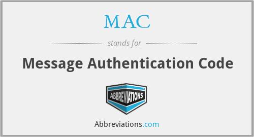 MAC - Message Authentication Code