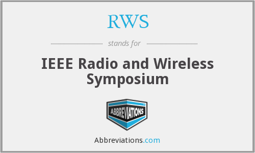 RWS - IEEE Radio and Wireless Symposium