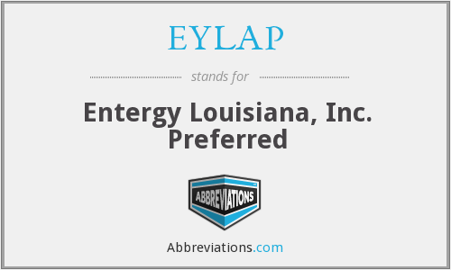 EYLAP - Entergy Louisiana, Inc. Preferred