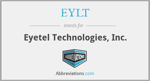 EYLT - Eyetel Technologies, Inc.
