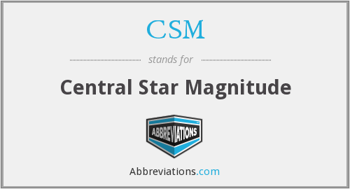 CSM - Central Star Magnitude