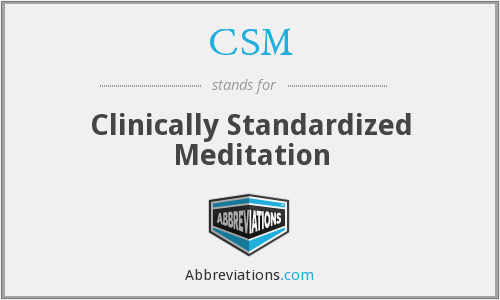 CSM - Clinically Standardized Meditation