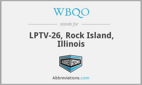 WBQO - LPTV-26, Rock Island, Illinois