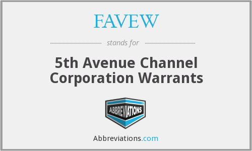 FAVEW - 5th Avenue Channel Corporation Warrants