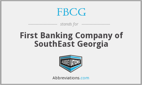 FBCG - First Banking Company of SouthEast Georgia
