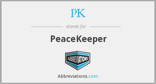 PK - PeaceKeeper