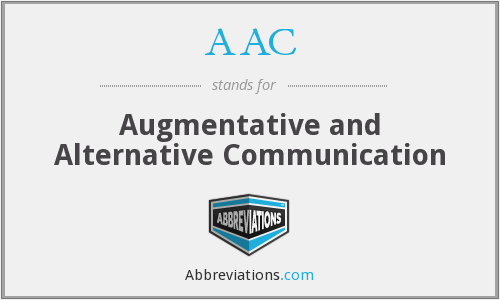 AAC - Augmentative And Alternative Communication