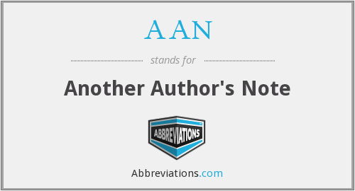 AAN - Another Author's Note