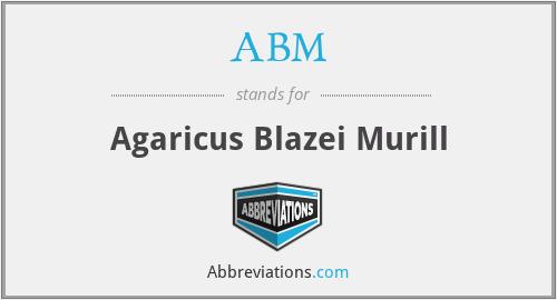 ABM - Agaricus Blazei Murill