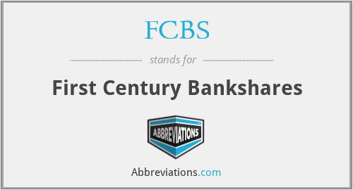 FCBS - First Century Bankshares