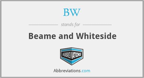 BW - Beame and Whiteside